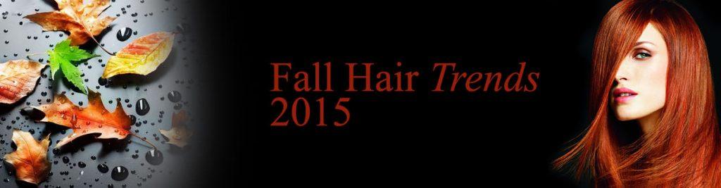 Fall Hair Trends 2015